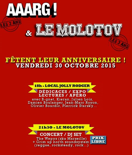 Anniversaires : AAARG ! & Le Molotov